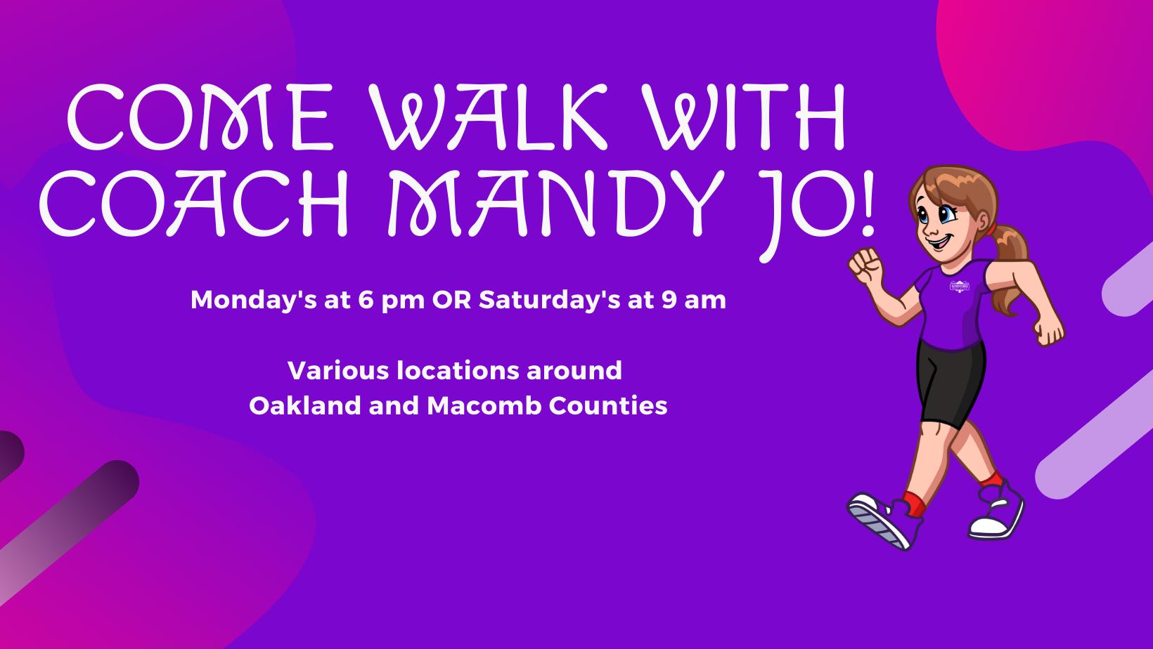 Come walk with Coach Mandy Jo - no link