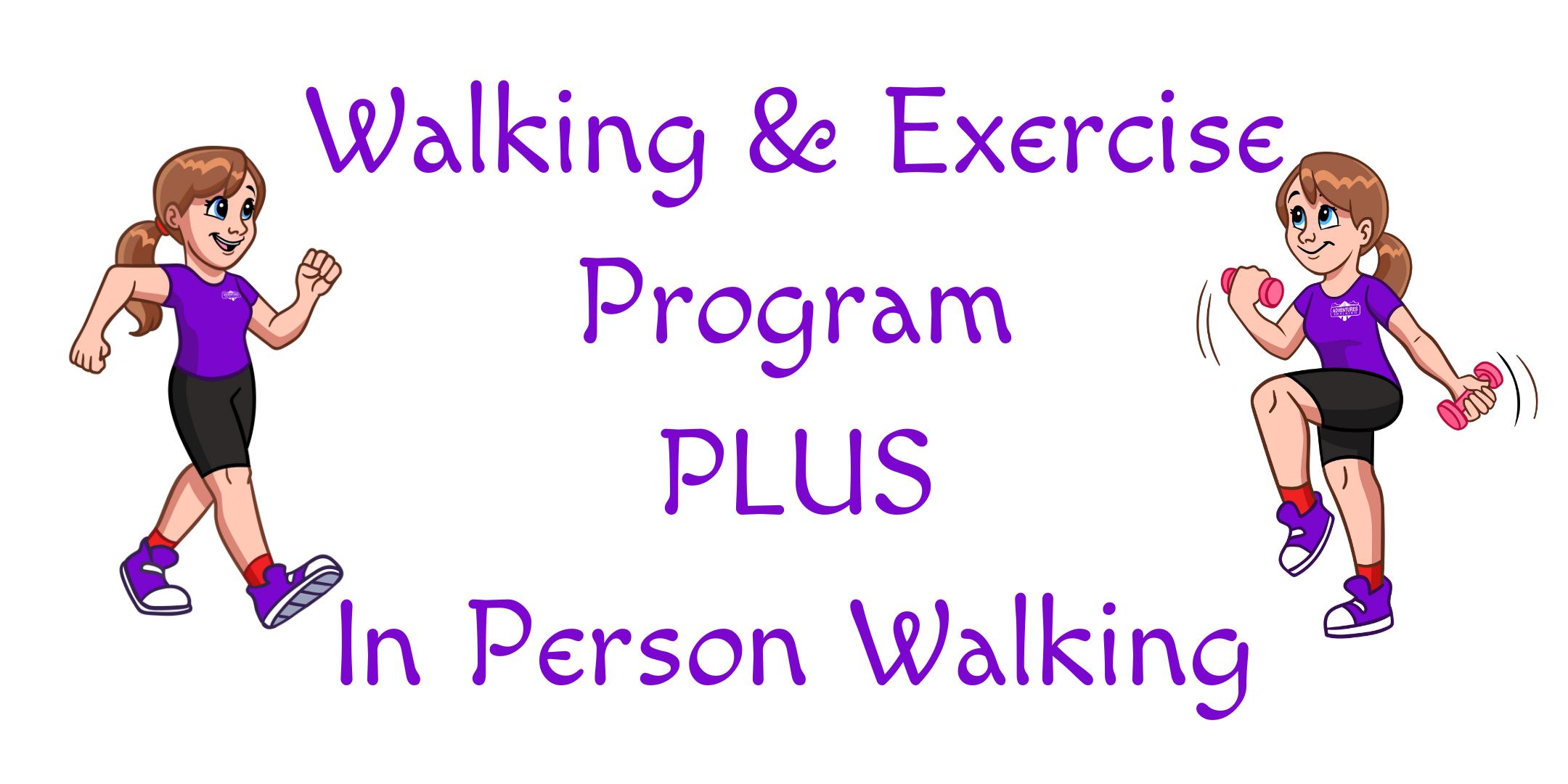 Walking & Exercise Program PLUS