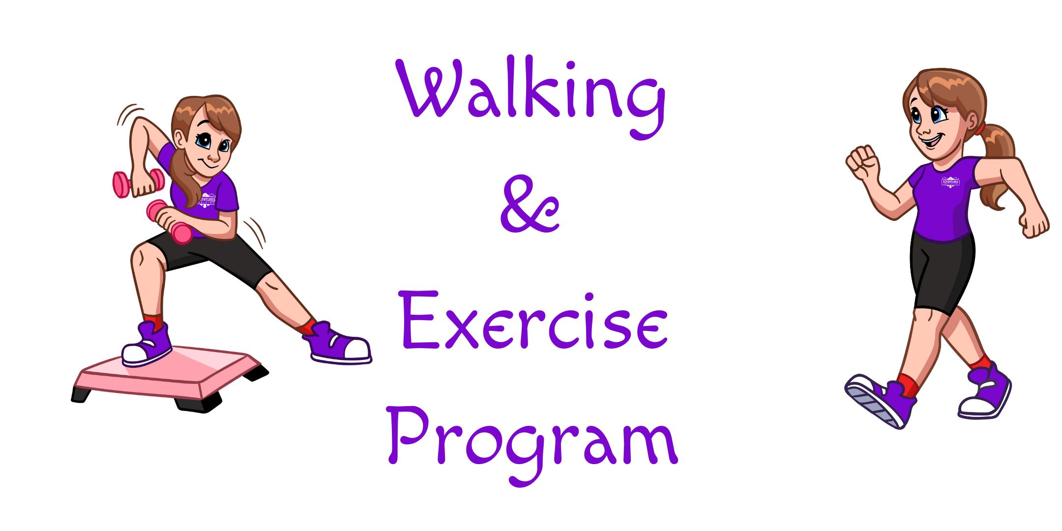 Walking & Exercise Program
